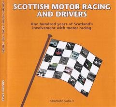 Scottish Motor Racing and Drivers by Graham Gauld